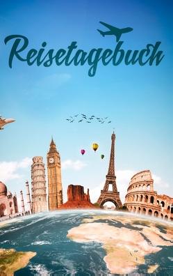 Reisetagebuch für alle Länder zum Selberschreiben und Gestalten von Reisetagebücher,  Dalet