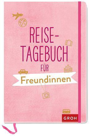 Reisetagebuch für Freundinnen von Groh,  Joachim