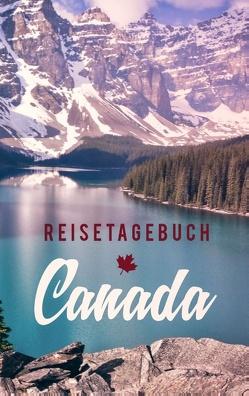 Reisetagebuch Kanada zum Selberschreiben und Gestalten von Reisetagebücher,  Dalet