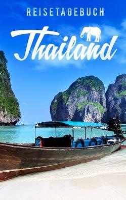 Reisetagebuch Thailand zum Selberschreiben und Gestalten von Reisetagebücher,  Dalet