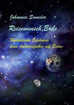 Reisewunsch Erde von Sonador,  Johannes, Trabandt,  Ulrich