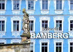 Reiseziel Bamberg (Wandkalender 2019 DIN A2 quer) von Schwarze,  Nina