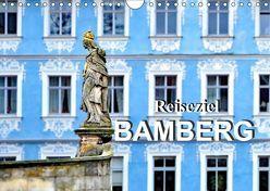 Reiseziel Bamberg (Wandkalender 2019 DIN A4 quer) von Schwarze,  Nina