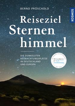 Reiseziel Sternenhimmel von Pröschold,  Bernd