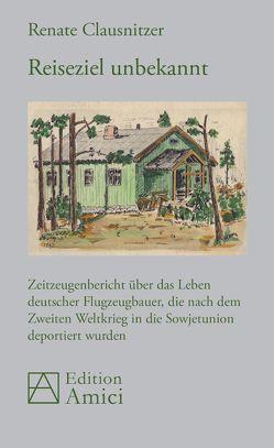 Reiseziel unbekannt von Clausnitzer,  Renate