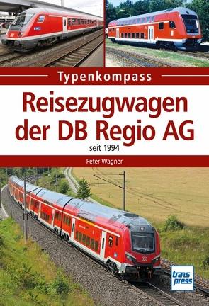 Reisezugwagen der DB Regio AG von Wägner,  Peter