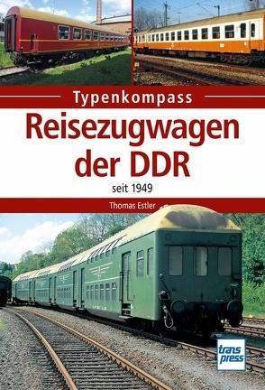 Reisezugwagen der DDR von Estler,  Thomas