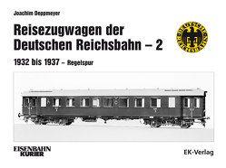 Reisezugwagen der Deutschen Reichsbahn – 2 von Deppmeyer,  Joachim