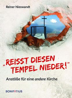 """""""Reißt diesen Tempel nieder!"""" von Nieswandt,  Reiner"""