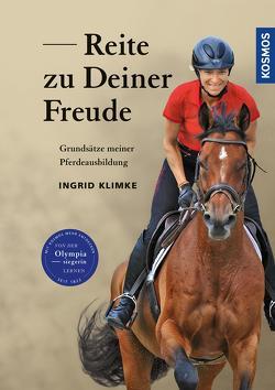 Reite zu Deiner Freude von Klimke,  Ingrid