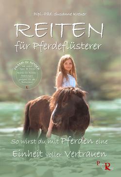 REITEN für Pferdeflüsterer von Kreuer,  Susanne