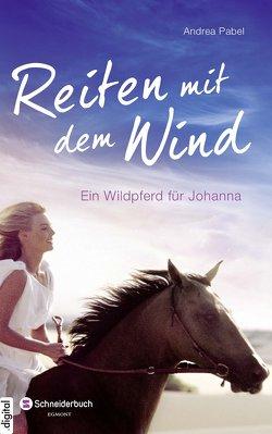 Reiten mit dem Wind von Pabel,  Andrea