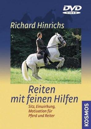 Reiten mit feinen Hilfen von Hinrichs,  Richard
