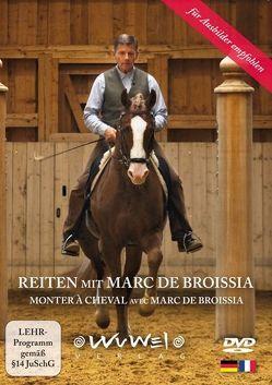 Reiten mit Marc de Broissia DVD von de Broissia,  Marc