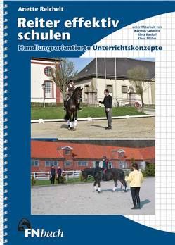Reiter effektiv schulen von Balduff,  Silvia, Mueller,  Klaus, Reichelt,  Anette, Schmitz,  Kerstin