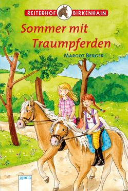 Reiterhof Birkenhain. Sommer mit Traumpferden von Berger,  Margot