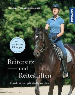 Reitersitz und Reiterhilfen von von Neumann-Cosel,  Isabelle