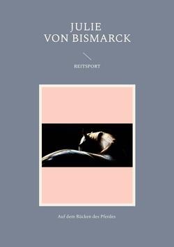 Reitsport von Julie,  von Bismarck