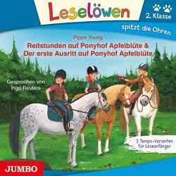 Reitstunden auf Ponyhof Apfelblüte & Der erste Ausritt auf Ponyhof Apfelblüte von Reuters,  Inga, Young,  Pippa