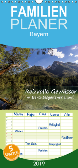 Reizvolle Gewässer im Berchtesgadener Land – Familienplaner hoch (Wandkalender 2019 , 21 cm x 45 cm, hoch) von Matthies,  Axel