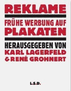 Reklame von Grohnert,  René, Lagerfeld,  Karl