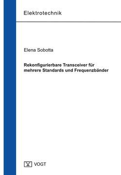 Rekonfigurierbare Transceiver für mehrere Standards und Frequenzbänder von Sobotta,  Elena