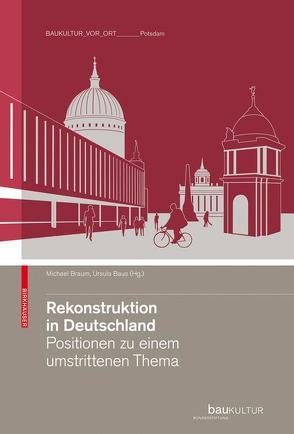 Rekonstruktion in Deutschland von Baus,  Ursula, Braum,  Michael