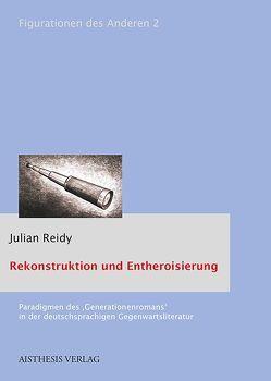 Rekonstruktion und Entheroisierung von Reidy,  Julian