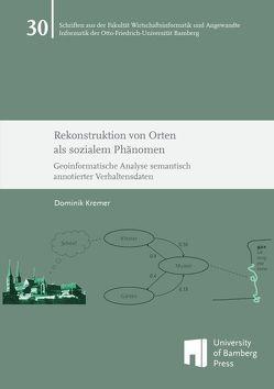 Rekonstruktion von Orten als sozialem Phänomen von Kremer,  Dominik
