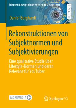 Rekonstruktionen von Subjektnormen und Subjektivierungen von Burghardt,  Daniel