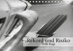 Rekord und Risiko – Willi Ruge (Tischkalender 2018 DIN A5 quer) von bild Axel Springer Syndication GmbH,  ullstein