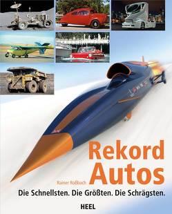 Rekordautos von Roßbach,  Rainer