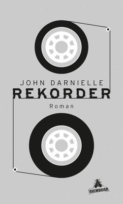 Rekorder von Darnielle,  John, Schnettler,  Tobias