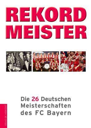 Rekordmeister von Beyer,  Bernd-M.