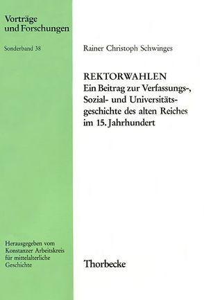 Rektorwahlen von Schwinges,  Rainer Ch