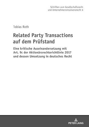 Related Party Transactions auf dem Prüfstand von Roth,  Tobias