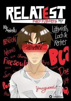 RELATEST – Fiery Fighters von Meirellu,  Ray