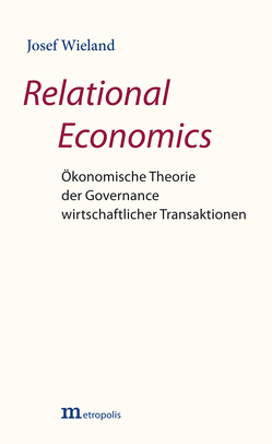 Relational Economics von Wieland,  Josef