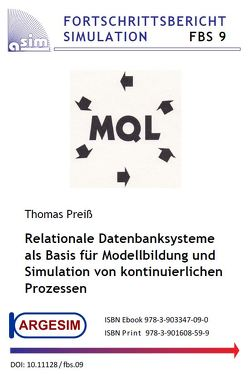 Relationale Datenbanksysteme als Basis für Modellbildung und Simulation von kontinuierlichen Prozessen von Preiß,  Thomas