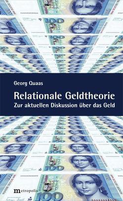 Relationale Geldtheorie von Quaas,  Georg