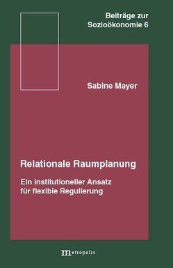 Relationale Raumplanung von Mayer,  Sabine