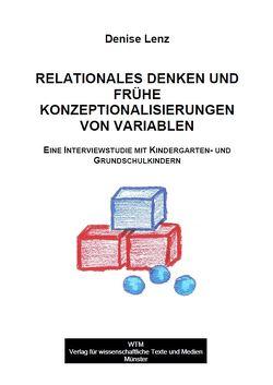 Relationales Denken und frühe Konzeptionalisierungen von Variablen von Lenz,  Denise