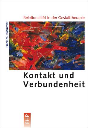 Relationalität in der Gestalttherapie von Staemmler,  Frank-M.