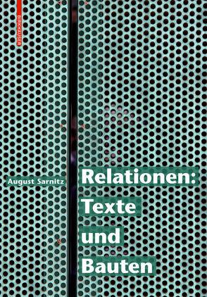 Relationen: Texte und Bauten von Sarnitz,  August