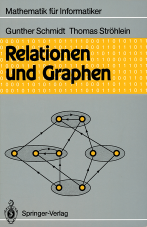 Relationen und Graphen von Schmidt,  Gunther, Ströhlein,  Thomas