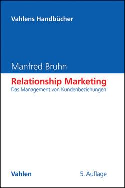 Relationship Marketing von Bruhn,  Manfred