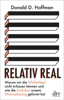 Relativ real von Hoffman,  Donald D., Pinnow,  Jörn