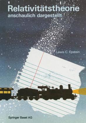 Relativitätstheorie anschaulich dargestellt von Epstein,  Lewis C.