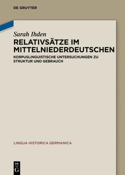 Relativsätze im Mittelniederdeutschen von Ihden,  Sarah