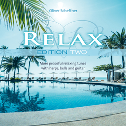 Relax Edition Two von Scheffner,  Oliver